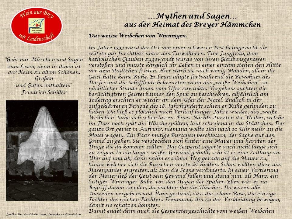 ...das weiße Weibchen von Winningen...