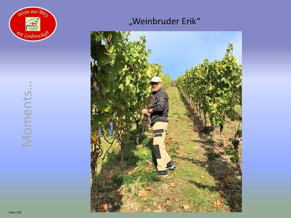 ...Weinbruder Erik...
